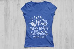 Your Wings Were Ready But Our Hearts Were Not svg, Heaven Sv Product Image 2