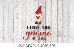 I love you gnome matter what. Cute Nordic gnome SVG cut file Product Image 1