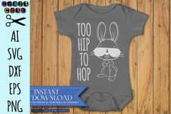 Too Hip To Hop Easter Bunny AI, SVG, DXF, EPS, and PNG Product Image 2