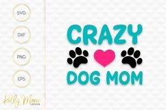 Crazy Dog Mom SVG File Product Image 2