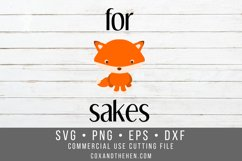 For Fox Sakes SVG Product Image 1