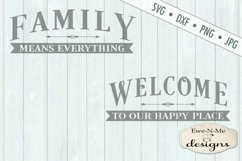Family Means Everything - Welcome to our Happy Place SVG DXF Product Image 2
