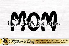 Mothers Day SVG Mom SVg Mama SVG Mom I love you SVG Product Image 5