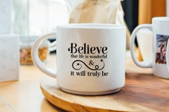 Believe that Life is Wonderful, An Inspirational Life SVG Product Image 2