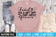 Family is a gift that lasts forever SVG Product Image 1