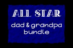 All Star Dad & Grandpa Bundle Cut Files - SVG & PNG Product Image 1