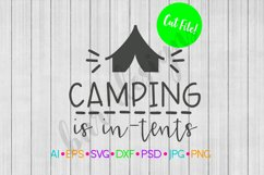 Camping is In-Tents SVG, Camping SVG Product Image 1