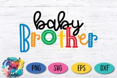 Baby Brother - A family and sibling SVG Product Image 2