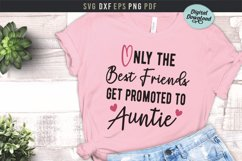 Only the best friends get promoted to auntie, baby, pregnant Product Image 1
