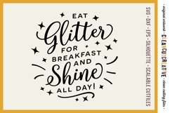 EAT GLITTER FOR BREAKFAST AND SHINE ALL DAY! - SVG cut file Product Image 1