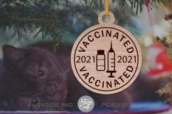 Vaccinated 2021 SVG, laser cut ornaments Product Image 5