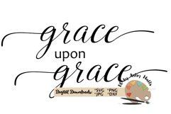 Grace upon Grace svg, Christian Faith svg, Grace of God dxf Product Image 4