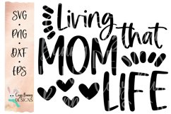 Living that Mom Life SVG - Mother's Day SVG Product Image 2