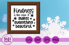 Kindness is Like Snow Cut File - SVG DXF EPS PNG Product Image 3