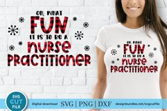 Christmas Nurse Practitioner svg - np svg - oh what fun Product Image 1