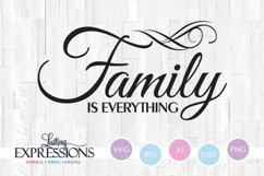 Family is everything // SVG Quote Design Product Image 1