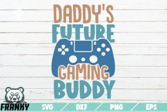 Daddy's future gaming buddy SVG | Printable Cut file Product Image 1