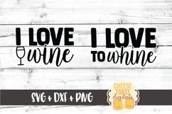 Mommy and Me SVG - I Love Wine | I Love To Whine Product Image 2