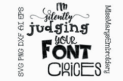 I'm Silently Judging Your Font Choices SVG Cutting File PNG DXF AI EPS Product Image 1