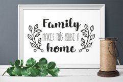 Family makes this house a home svg dxf Family Quote clipart Product Image 3