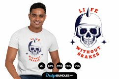 Life without Brakes for T-Shirt Design Product Image 1