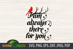 I am always there for you - Christmas Cardinal Quote SVG Product Image 2