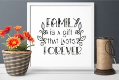 Family is a gift that lasts forever svg Family Quote clipart Product Image 4