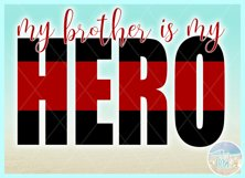 My Brother Is My Hero Quote Svg Dxf Eps Png Pdf Product Image 3