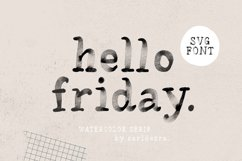 Hello Friday - Watercolor SVG Font Product Image 1