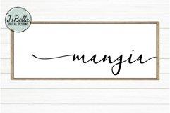 Mangia SVG, Sublimation & Printable Kitchen Farmhouse Design Product Image 1