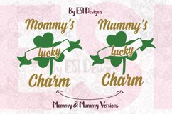 Mommys / Mummys Lucky Charm Design Product Image 1