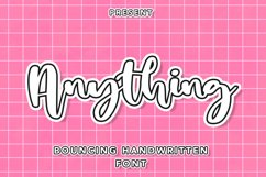 Anything - Bouncing Handwritten Font Product Image 1