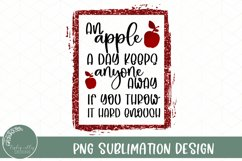 Funny Sublimation Quote-An Apple A Day