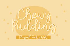 Chewy Pudding Fun Handwritten Font Script Product Image 1