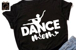 Livin That Dance Mom Life - Dance Mom SVG DXF EPS PNG Product Image 3