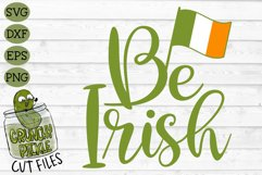 Be Irish - St Patrick's Day SVG File Product Image 2