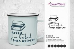 Sorry, I am Booked this Weekend SVG | Book Lover SVG Product Image 1