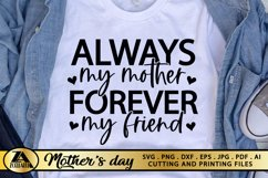 Mom SVG Mothers Day SVG Mom Life SVG Always My Mother Quote Product Image 1