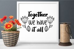 Together we have it all svg dxf Family Quote Product Image 5