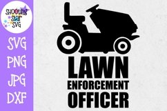 Lawn Enforcement Officer - Father's Day SVG Product Image 1