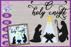 Christmas SVG | O Holy Night SVG | Nativity Scene SVG Product Image 1