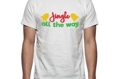 Jingle all the way Tee Shirt Design Product Image 1