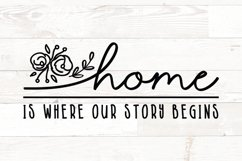 Home is Where our Story Begins - family quotes sign Product Image 1
