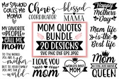 Mom Quotes SVG Bundle, 20 Designs, SVG PNG DXF Cutting Files Product Image 1