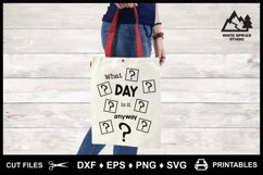 What Day Is It Anyway? DXF EPS PNG SVG Product Image 4