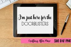 I'm just here for the doorbusters, Black Friday Squad Svg, Black Friday Svg, Shopping Svg, Black Friday Shopping Shirt, Black Friday Crew Product Image 1