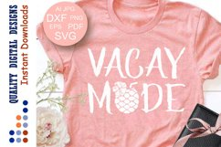 Vacay Mode SVG Pineapple Cruise Product Image 1