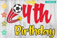 4th Birthday Soccer svg, Soccer Birthday shirt svg, Product Image 1