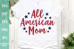 All American Mom - A 4th of July SVG Cut File Product Image 1