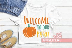 Welcome to our pumpkin patch SVG, Fall Vibes svg, Fall svg, Product Image 1